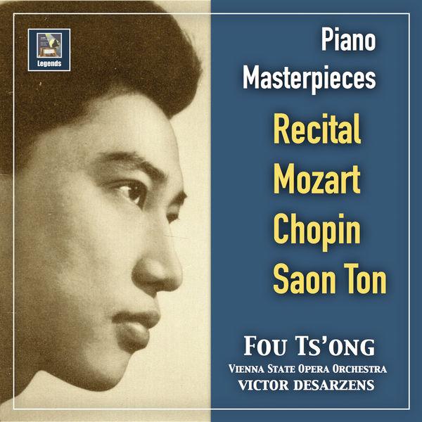 Fou Ts'ong - Piano Masterpieces: Fou Ts'ong Recital—Mozart, Chopin & Saon Ton (2019 Remaster)