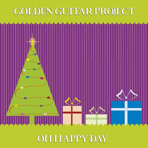 Golden Guitar Project - Oh Happy Day