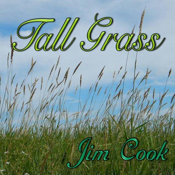 Jim Cook - Tall Grass