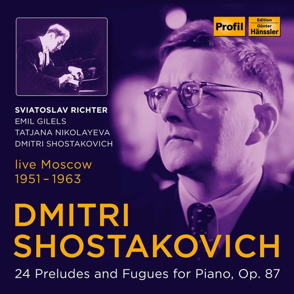 Emil Gilels - Shostakovich: 24 Preludes & Fugues for Piano, Op. 87