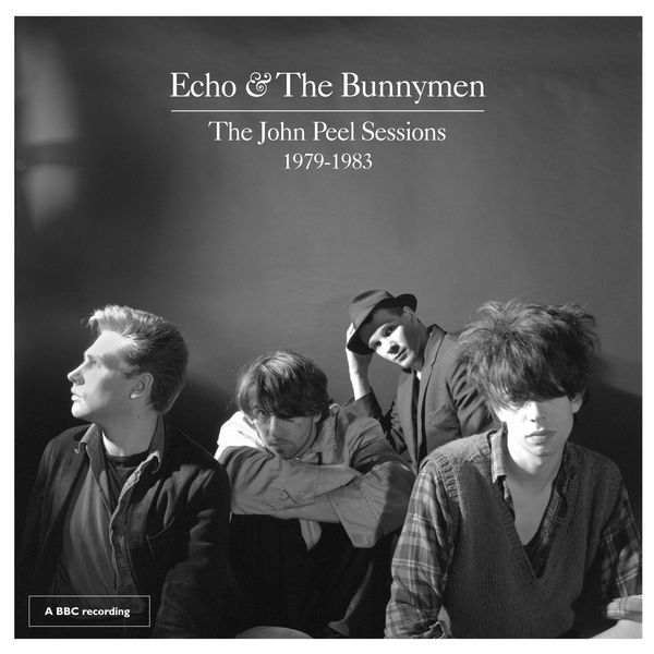 Echo And The Bunnymen - The John Peel Sessions 1979-1983