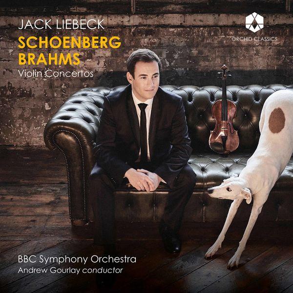 Jack Liebeck - Schoenberg & Brahms: Violin Concertos