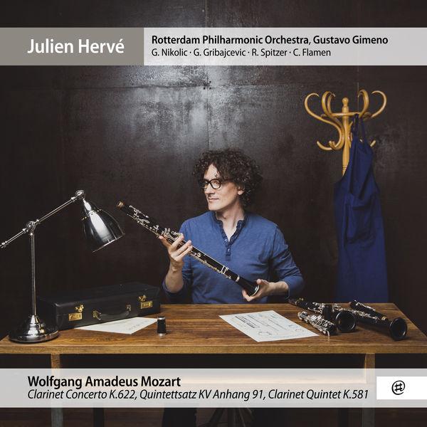 Julien Hervé - Mozart : Clarinet Concerto, Clarinet Quintet...