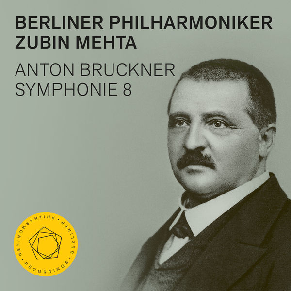 Zubin Mehta - Bruckner : Symphony No. 8