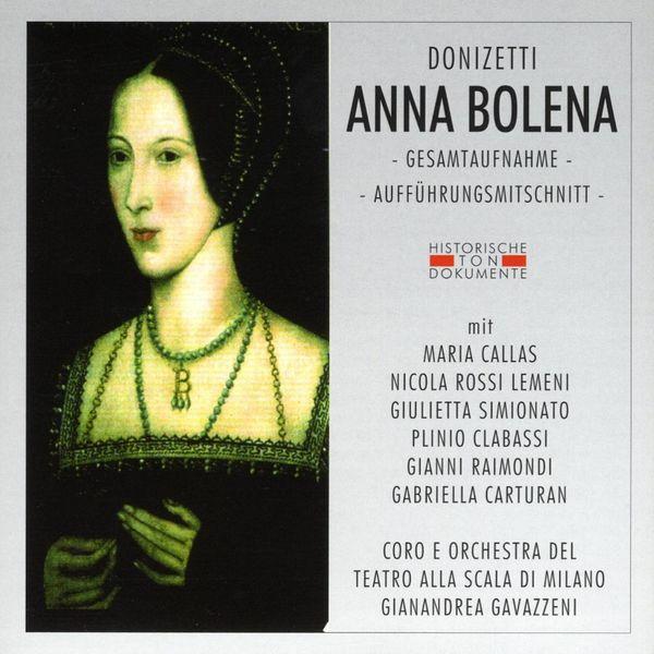 Coro Del Teatro Alla Scala Di Milano - Gaetano Donizetti: Anna Bolena