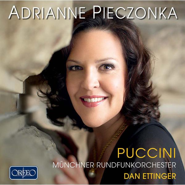 Adrianne Pieczonka - Puccini: Soprano Arias