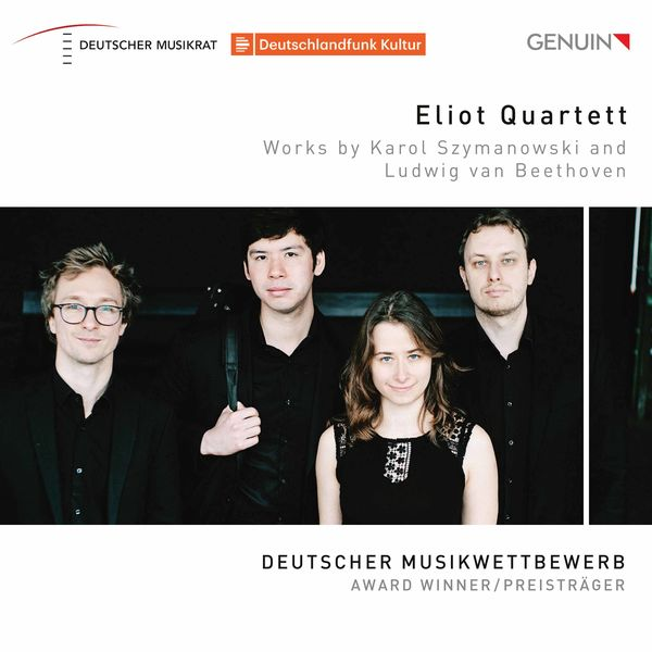 Eliot Quartett - Szymanowski: String Quartet No. 2, Op. 56 - Beethoven: String Quartet No. 1 in F Major, Op. 18 No. 1