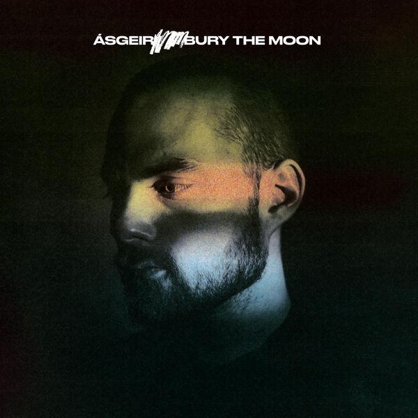 Ásgeir|Bury The Moon