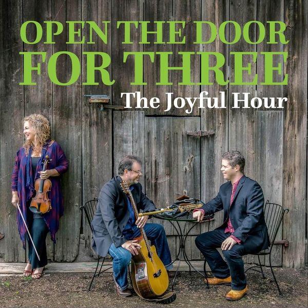 Open the Door for Three - The Joyful Hour