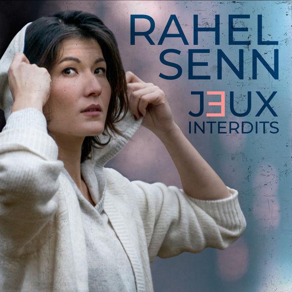 Rahel Senn - Jeux Interdits