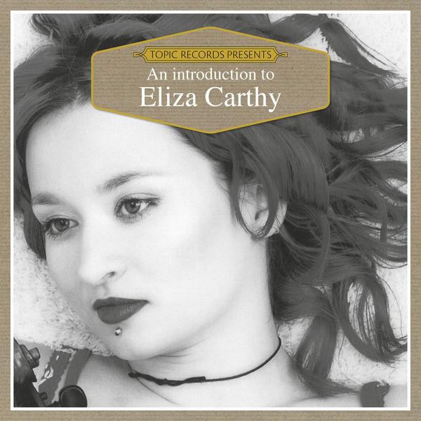 ELIZA CARTHY - An Introduction to Eliza Carthy