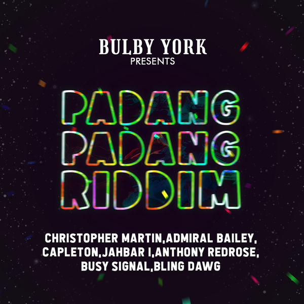 Bulby York - Padang Padang Riddim