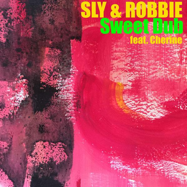 Sly & Robbie - Sweet Dub