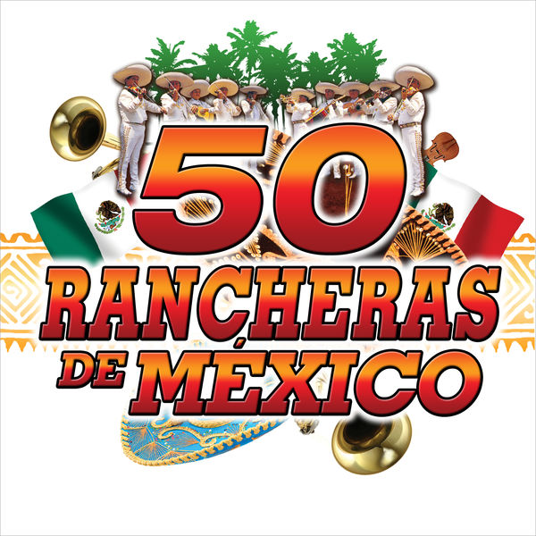 Mariachi Mexico Jalisco - Rancheras de México 50 Hits