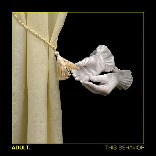 ADULT. - This Behavior