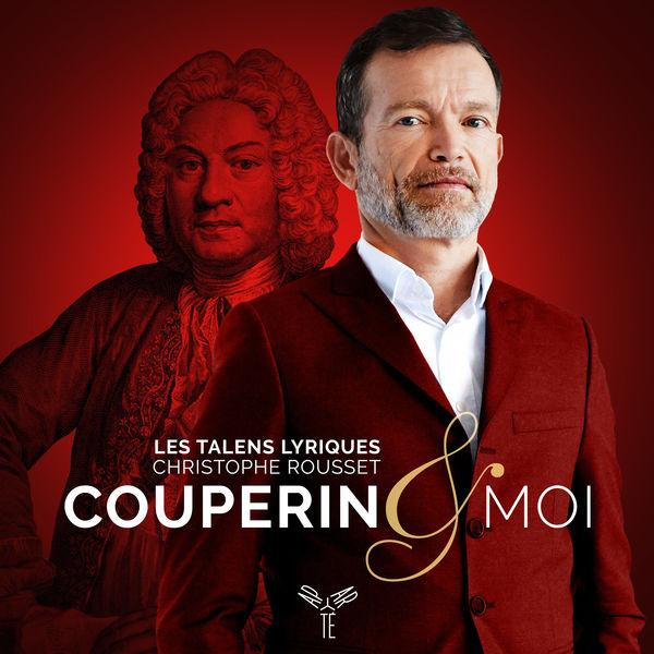Christophe Rousset - Couperin & moi