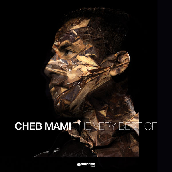 CHEB DISCOGRAPHIE TÉLÉCHARGER MAMI