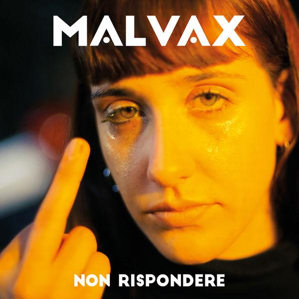 Malvax - Non Rispondere