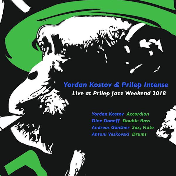 Yordan Kostov - Yordan Kostov & Prilep Intense (Live at Prilep Jazz Weekend 2018)