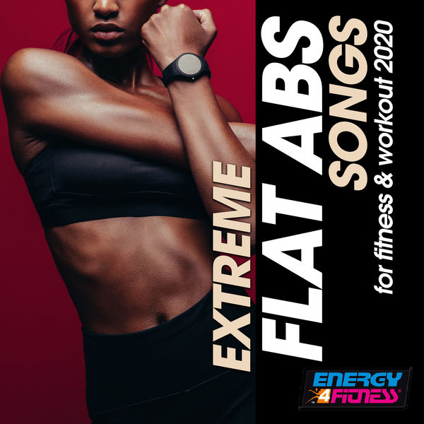 Various Artists - Extreme Flat ABS Songs For Fitness & Workout 2020