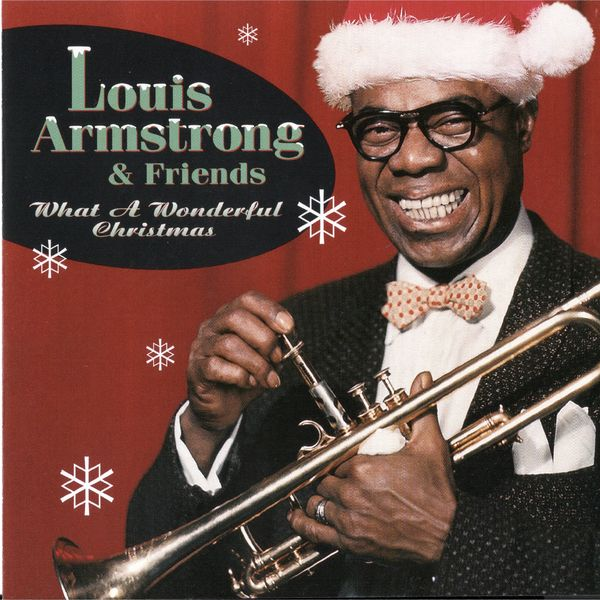 Louis Armstrong & His All Stars - What A Wonderful Christmas!
