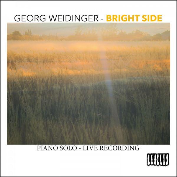 Georg Weidinger - Bright Side (Piano Solo - Live Recording)