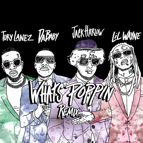 Jack Harlow - WHATS POPPIN (feat. DaBaby, Tory Lanez & Lil Wayne) [Remix]