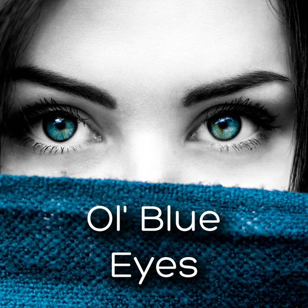 Frank Sinatra - Ol' Blue Eyes