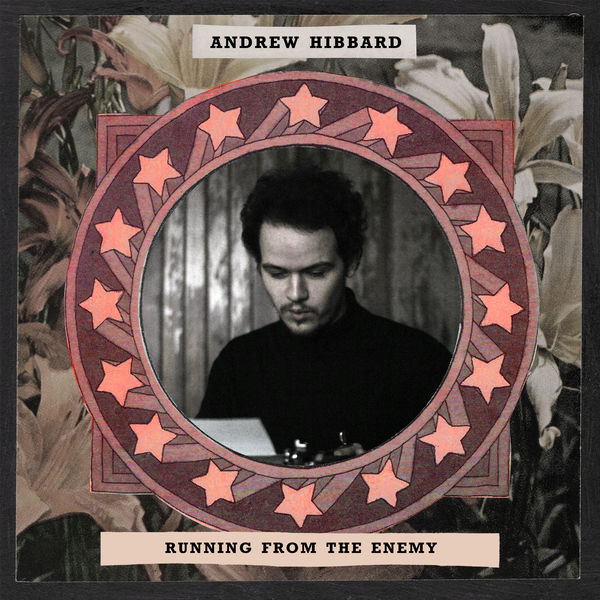 Andrew Hibbard - Running From The Enemy
