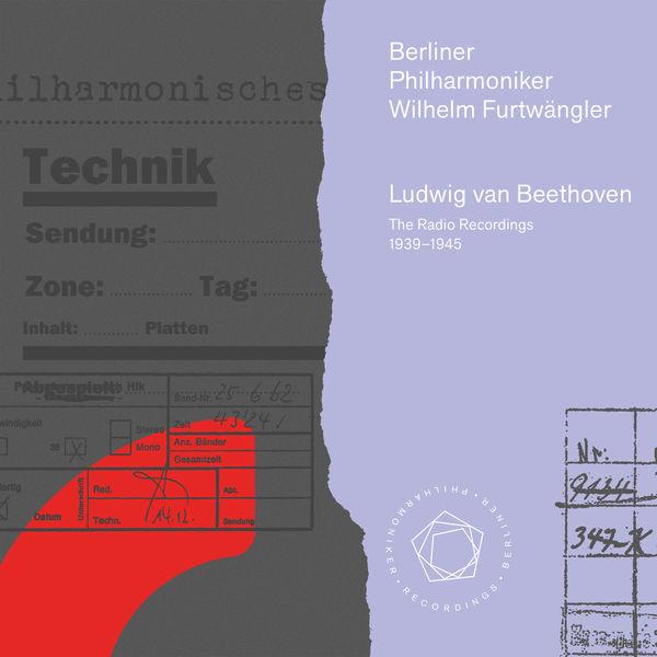 Berliner Philharmoniker - The Beethoven Radio Recordings 1939–1945