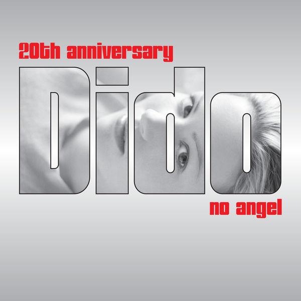 Dido - No Angel (20th Anniversary Remix EP)