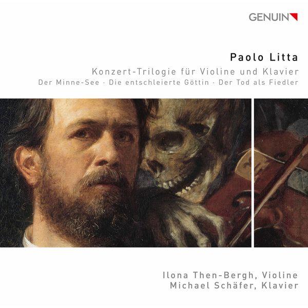 Ilona Then-Bergh - Litta: Le lac d'amour, La déesse nue & Der Tod als Fiedler