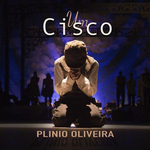 Plinio Oliveira - Um Cisco