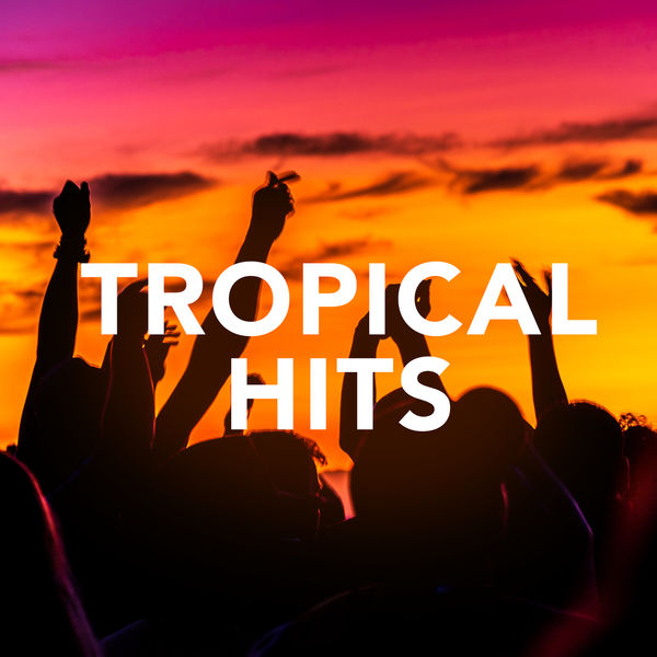 Various Artists - Tropical Hits