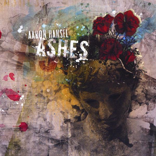 Aaron Hansel - Ashes