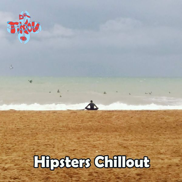 Dr Tikov - Hipsters Chillout