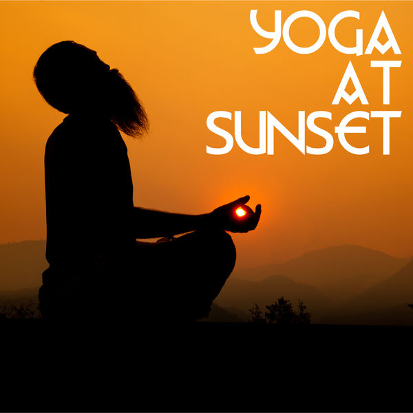 Buddha Lounge - Yoga at Sunset - End the Day with Intense Body and Mind Training, Stretch All the Muscles That are Tense After a Long Day of Work, Time for You, Zen Garden