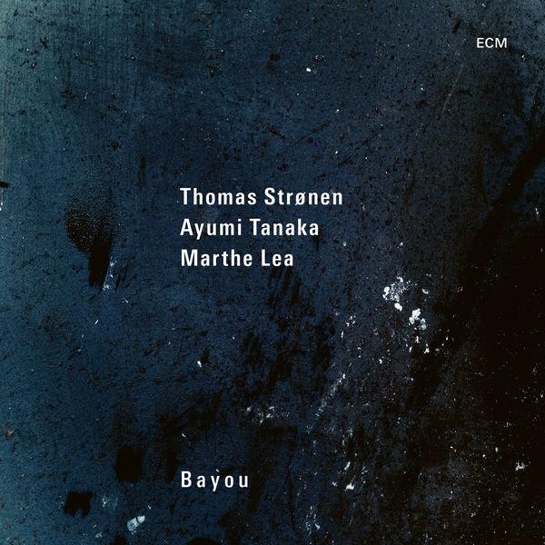 Thomas Strønen Bayou