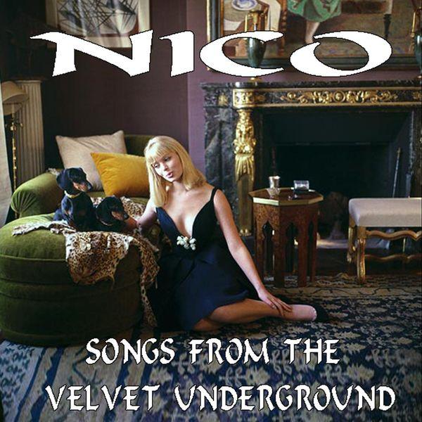 Nico - Songs from the Velvet Underground