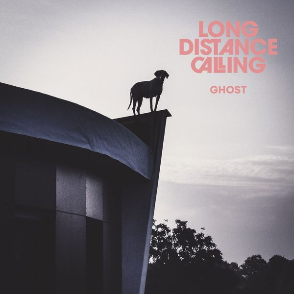 Long Distance Calling - Ghost