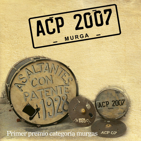 Asaltantes Con Patente - ACP 2007 Murga