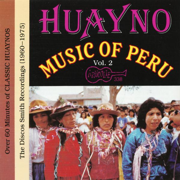 Various Artists - Huayno Music of Peru, Vol. 2