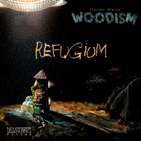 Florian Weiss' Woodoism - Refugium