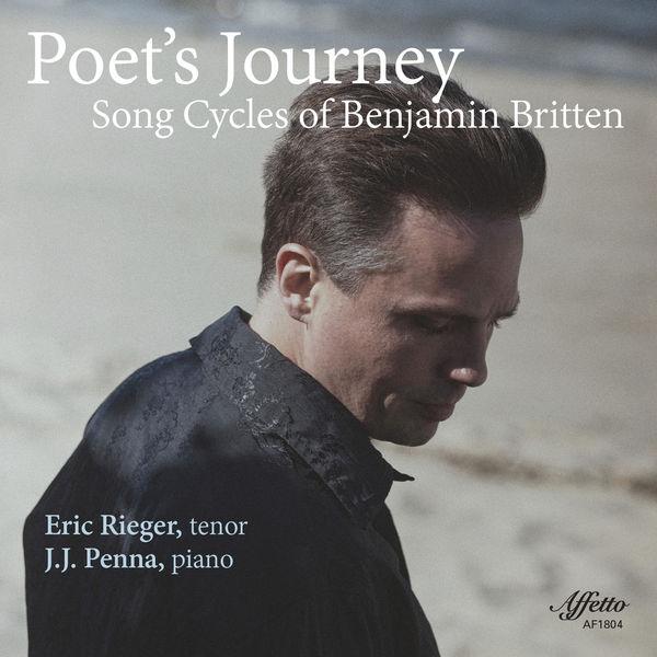 Eric Rieger - Poet's Journey: Song Cycles of Benjamin Britten