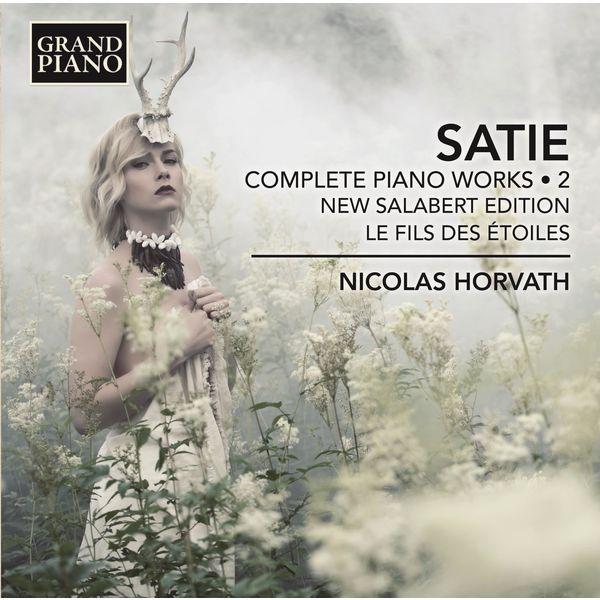 Nicolas Horvath - Satie: Complete Piano Works, Vol. 2
