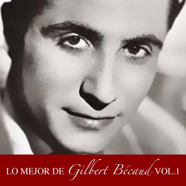 Gilbert Bécaud - Lo Mejor de Gilbert Becaud Vol. 1