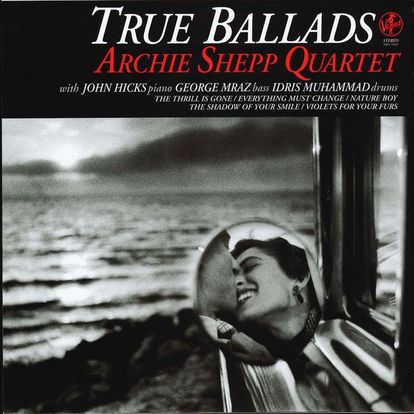 Archie Shepp - True Ballads
