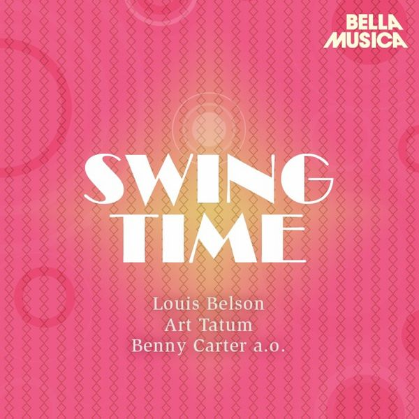 Various Artists - Swing Time: Mezz Mezzrow - Charlie Shavers - Art Tatum
