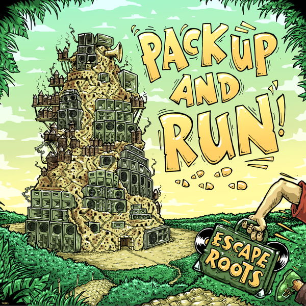 Escape Roots - Pack up and Run