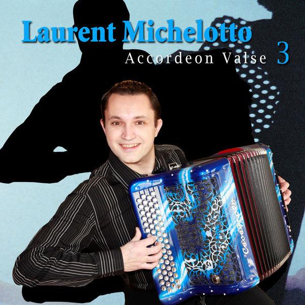 Laurent Michelotto - Valse accordéon 3